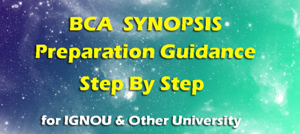 How to Preparation step by step IGNOU BCA SYNOPSIS BCSP060