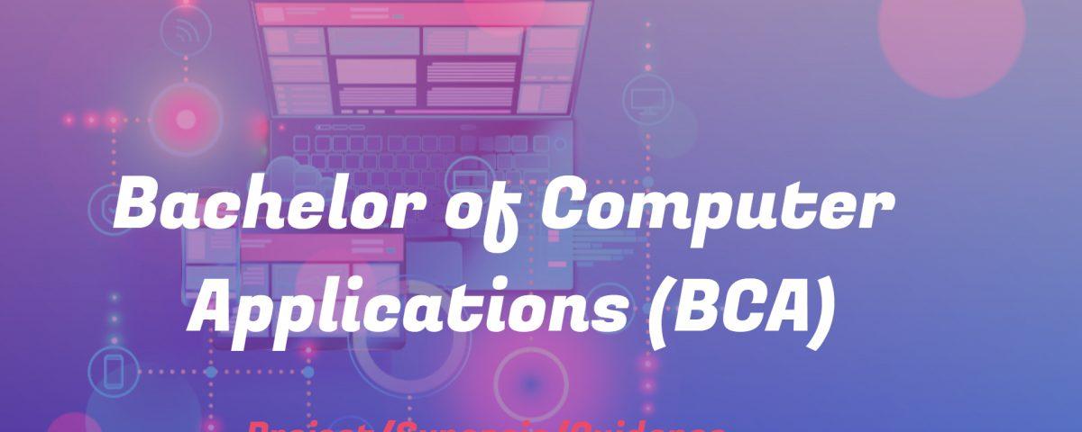 Bachelor of Computer Applications (BCA)
