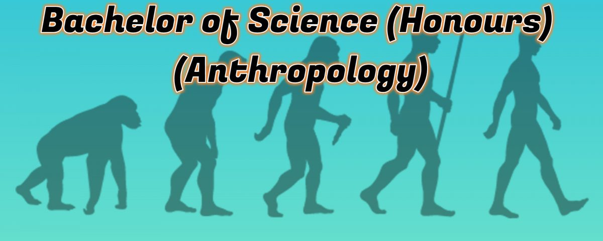 Ignou Bachelor of Science (Honours) (Anthropology)
