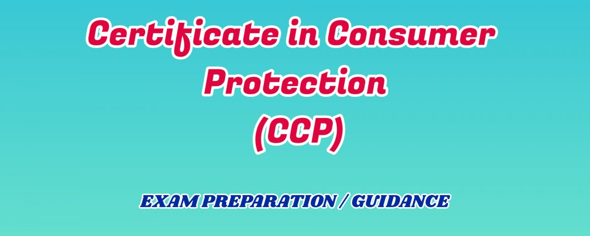 Certificate in Consumer Protection ignou detail