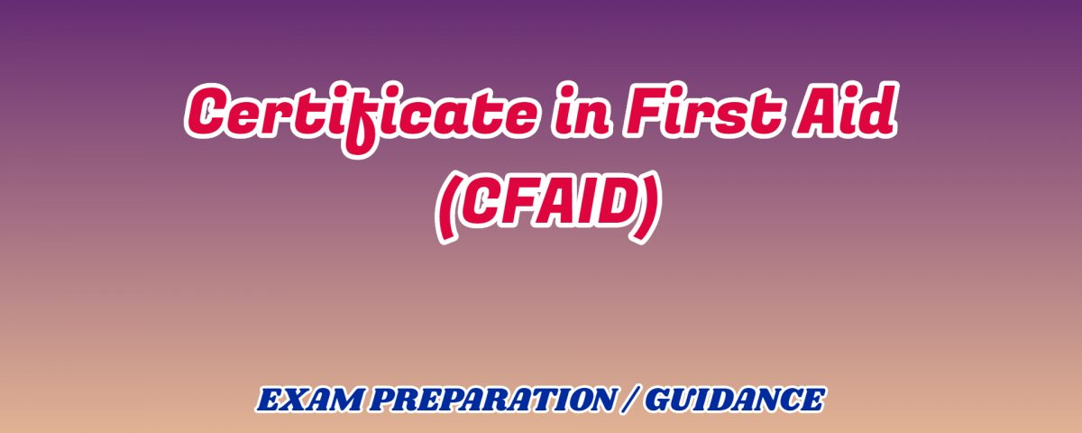Certificate in First Aid ignou detail