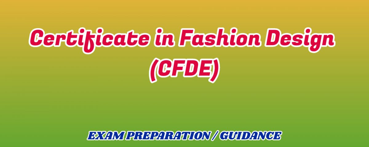 Certificate in Fashion Design ignou detail