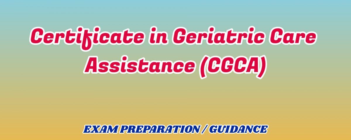 Certificate in Geriatric Care Assistance ignou detail