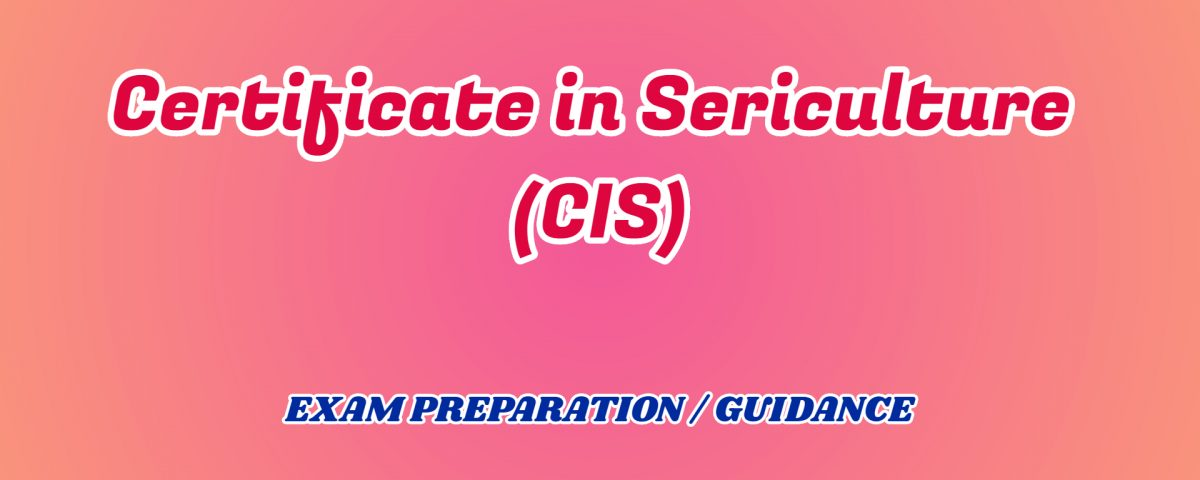 Certificate in Sericulture IGNOU DETAIL