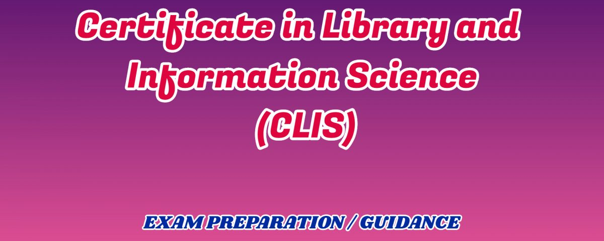 Certificate in Library and Information Science ignou detail