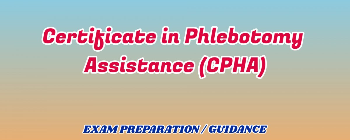 Certificate in Phlebotomy Assistance ignou detail