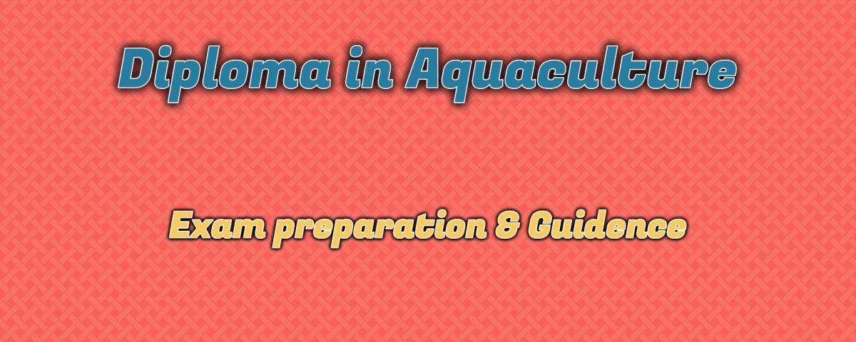 Ignou Diploma in Aquaculture