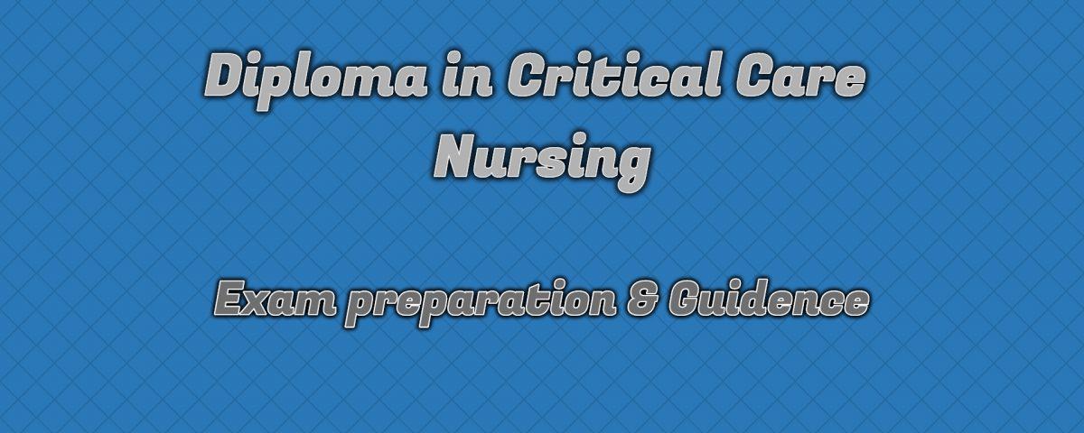 Ignou Diploma in Critical Care Nursing