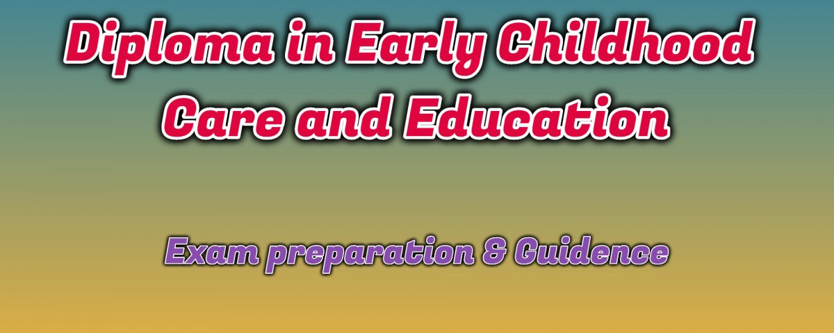 Ignou Diploma in Early Childhood Care and Education