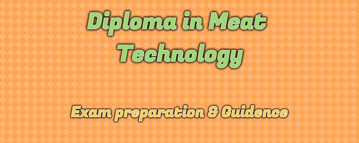 Ignou Diploma in Meat Technology