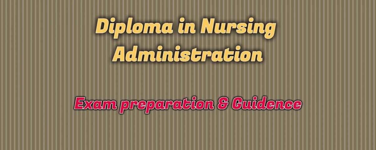 Ignou Diploma in Nursing Administration