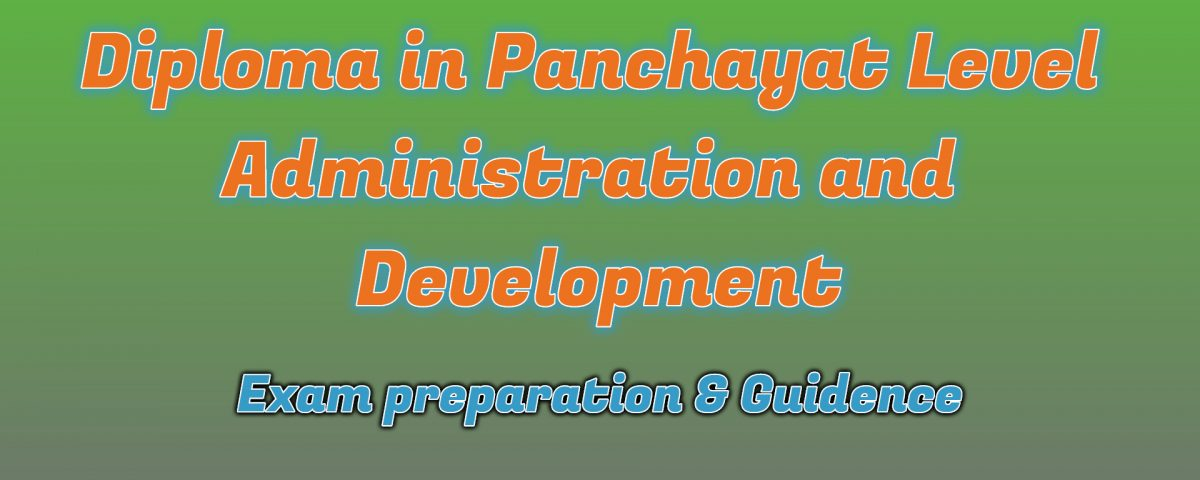 Ignou Diploma in Panchayat Level Administration and Development