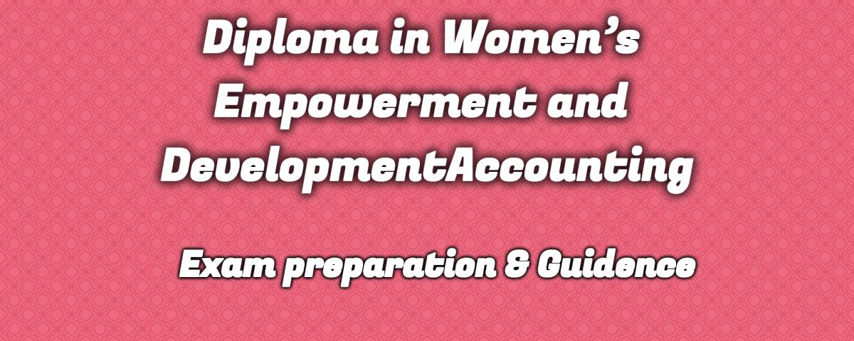 Ignou Diploma in Women's Empowerment and Development