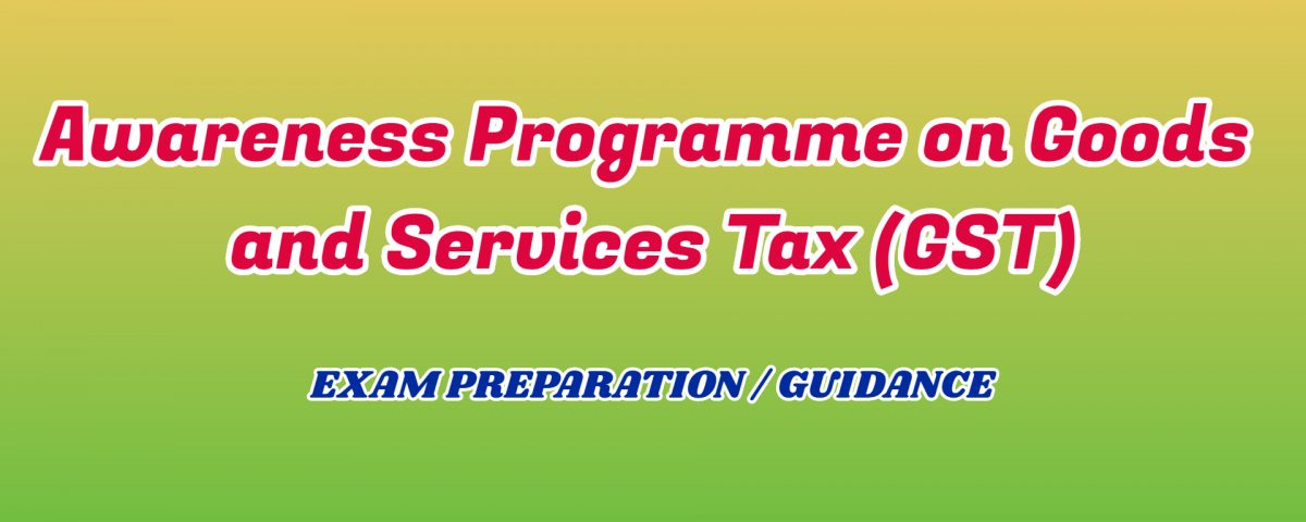 Awareness Programme on Goods and Services Tax ignou detail
