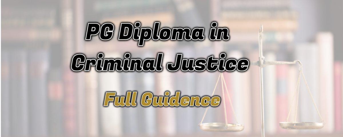 Ignou PG Diploma in Criminal Justice