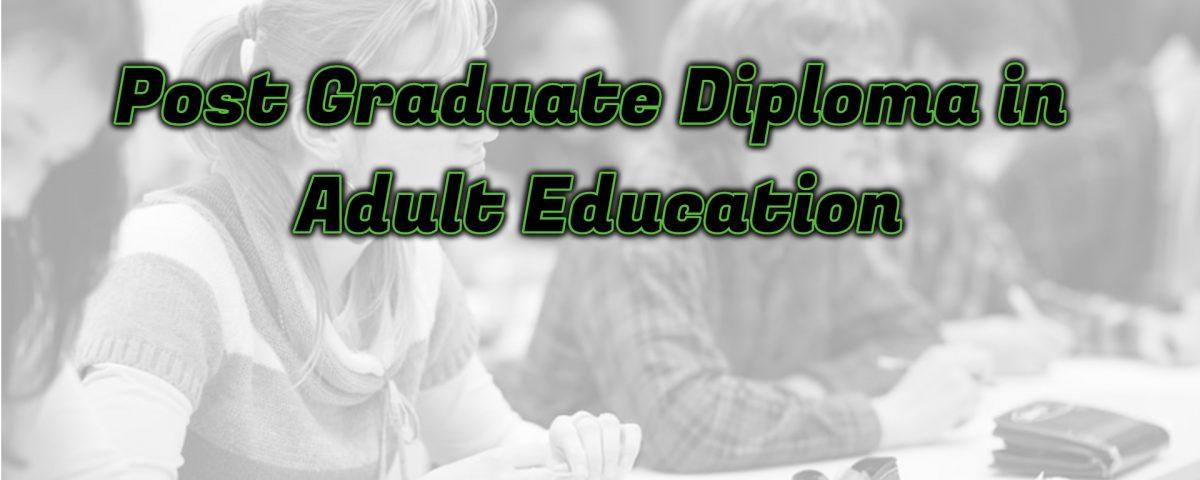 Ignou Post Graduate Diploma in Adult Education