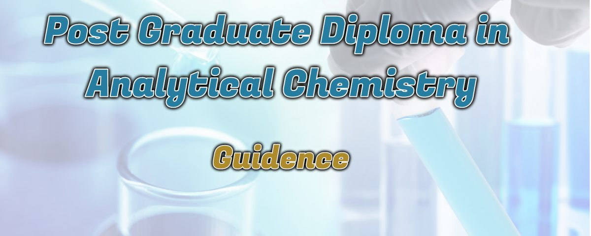 Ignou Post Graduate Diploma in Analytical Chemistry