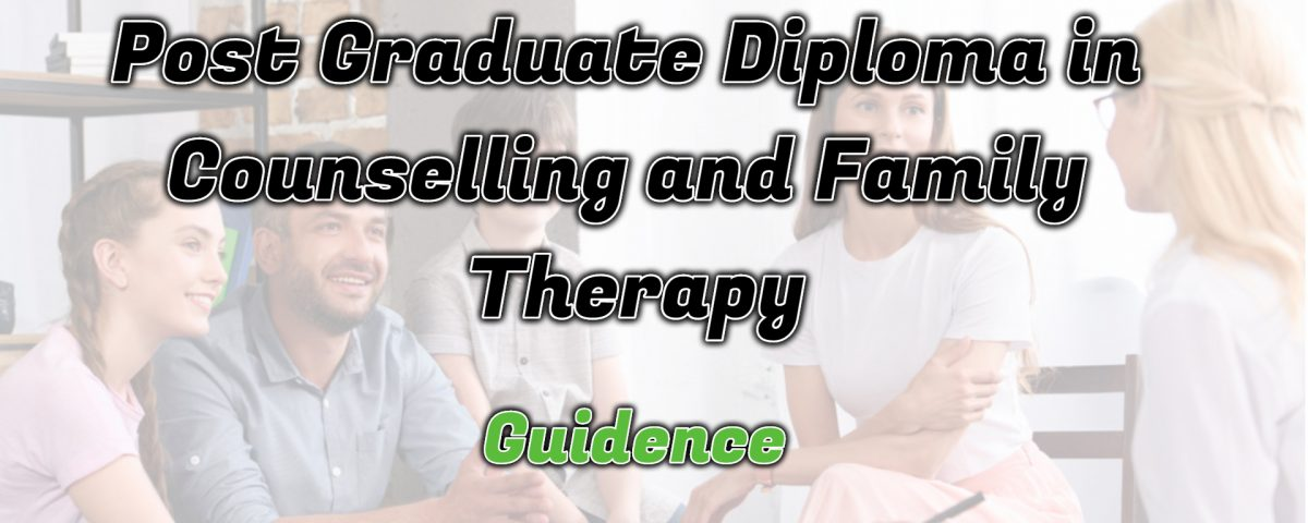 Ignou Post Graduate Diploma in Counselling and Family Therapy