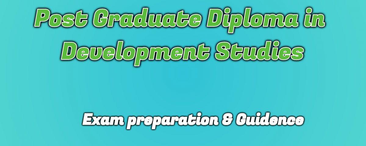 Ignou Post Graduate Diploma in Development Studies