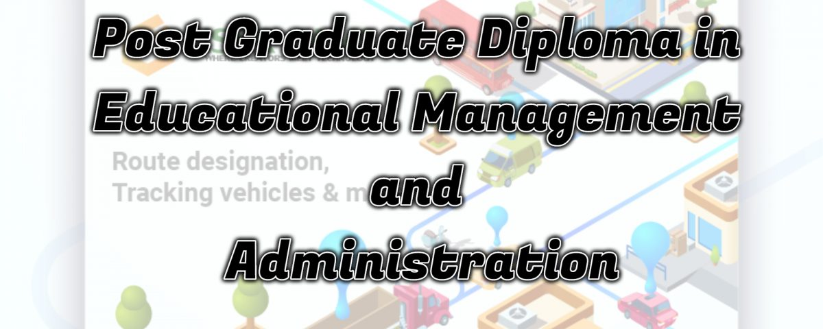 Ignou Post Graduate Diploma in Educational Management and Administration