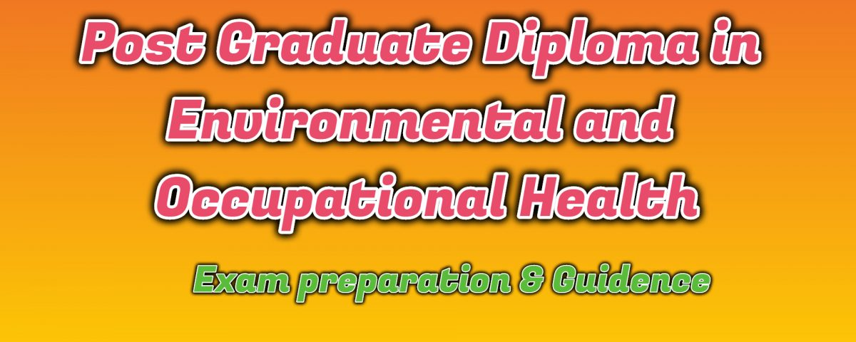 Ignou Post Graduate Diploma in Environmental and Occupational Health