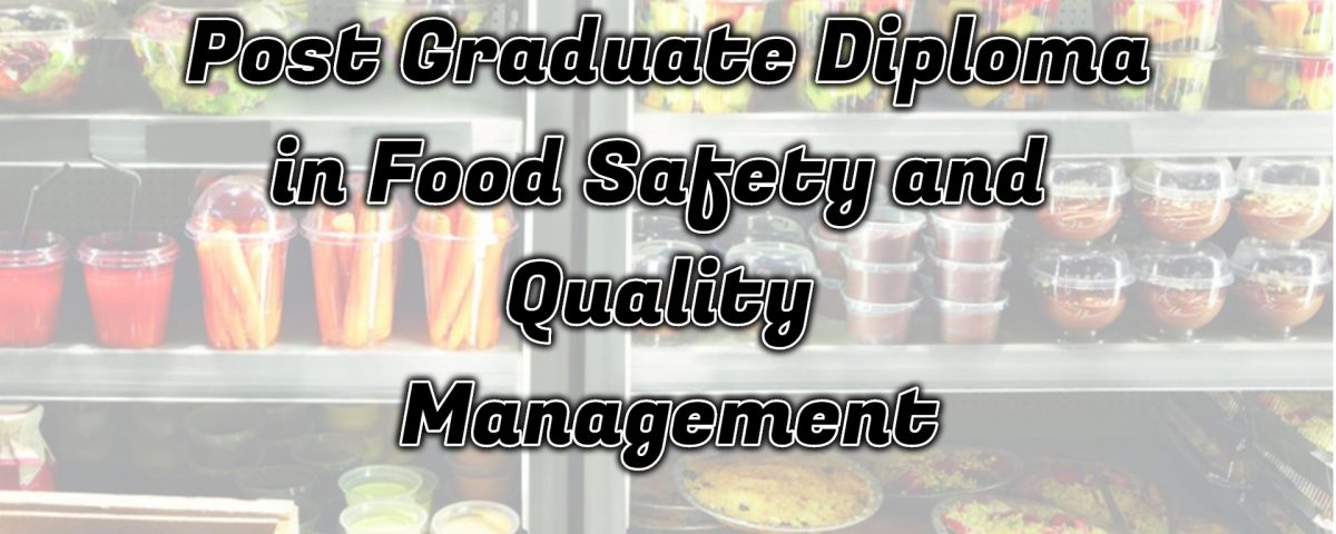 Ignou Post Graduate Diploma in Food Safety and Quality Management