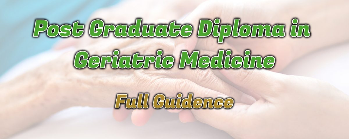 Ignou Post Graduate Diploma in Geriatric Medicine