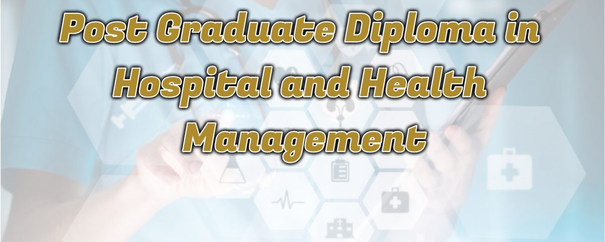 IgnouPost Graduate Diploma in Hospital and Health Management
