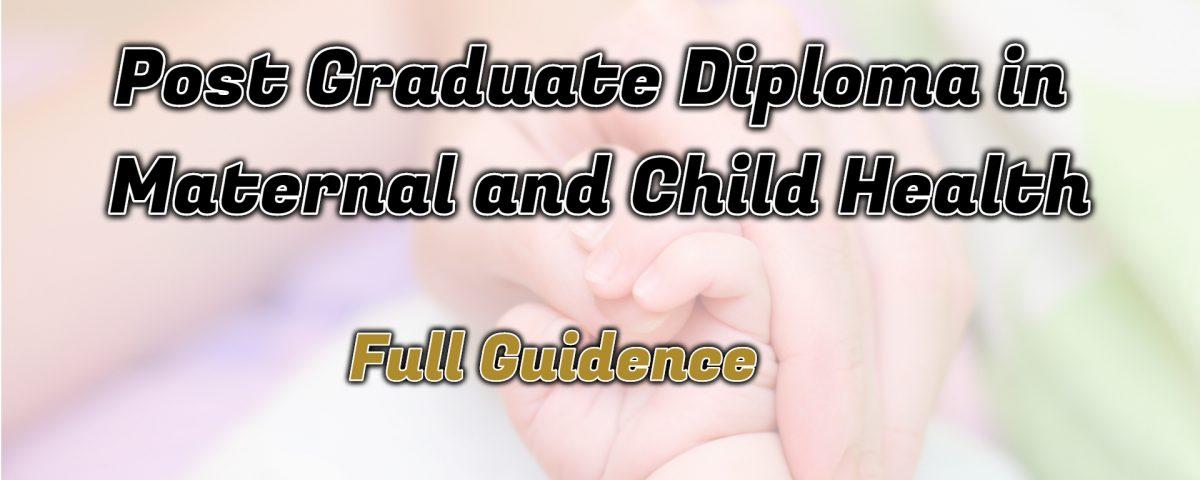 Ignou Post Graduate Diploma in Maternal and Child Health