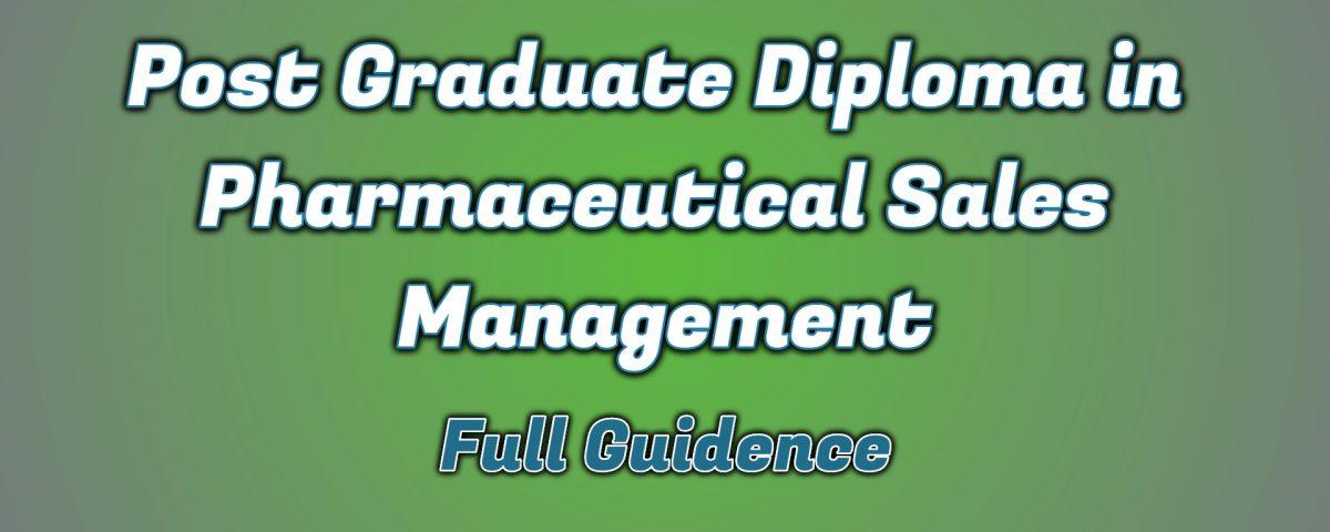 Ignou Post Graduate Diploma in Pharmaceutical Sales Management