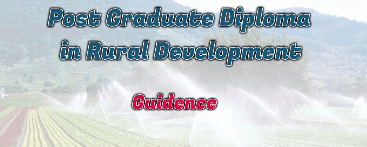 Ignou Post Graduate Diploma in Rural Development