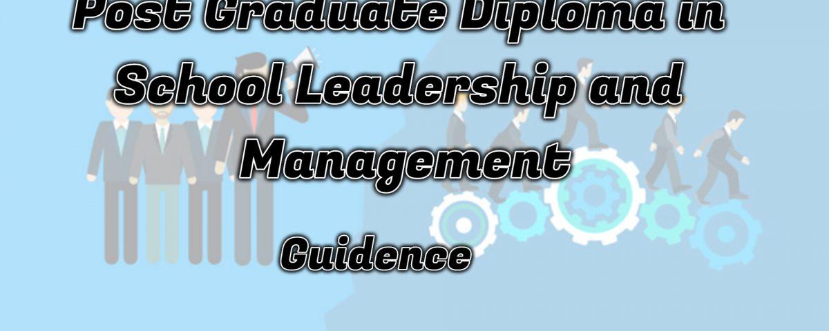 Ignou Post Graduate Diploma in School Leadership and Management