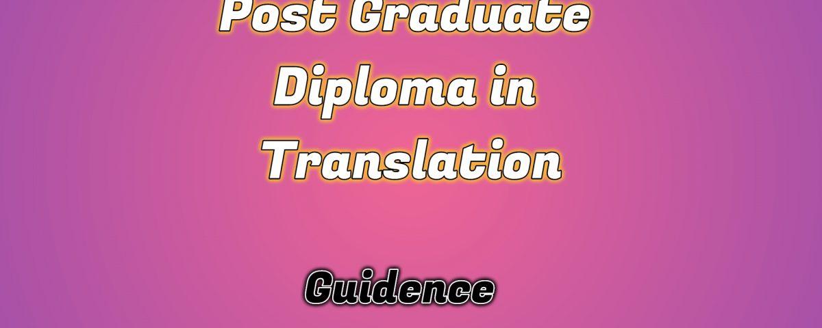 Ignou Post Graduate Diploma in Translation