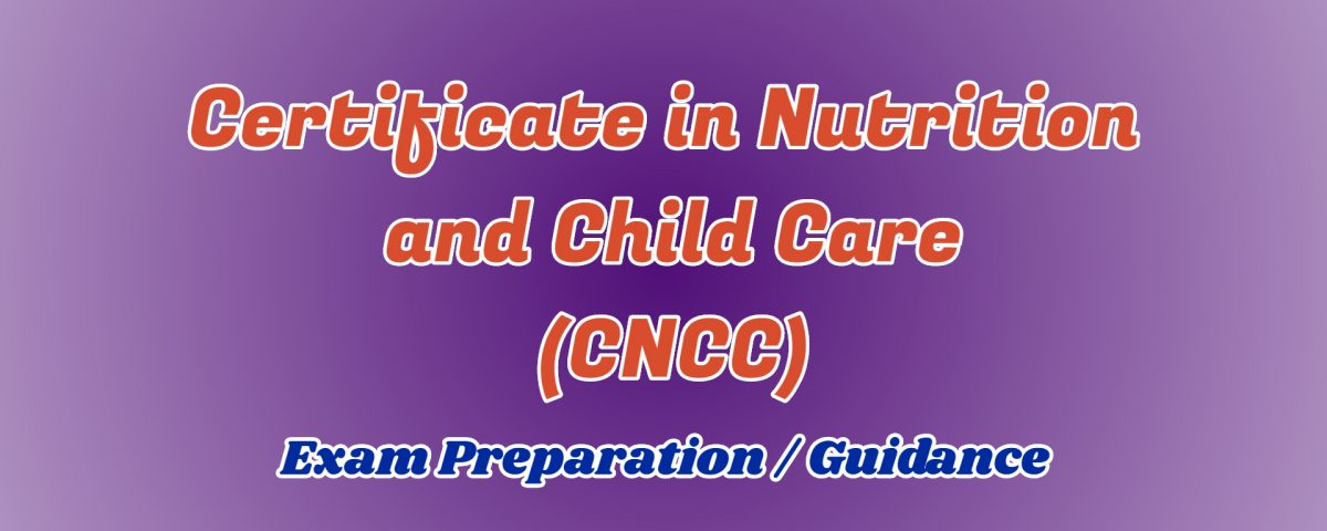 certificate in nutrition and child care ignou