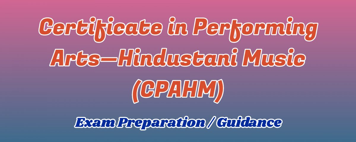 Certificate in Performing Arts Hindustani Music ignou