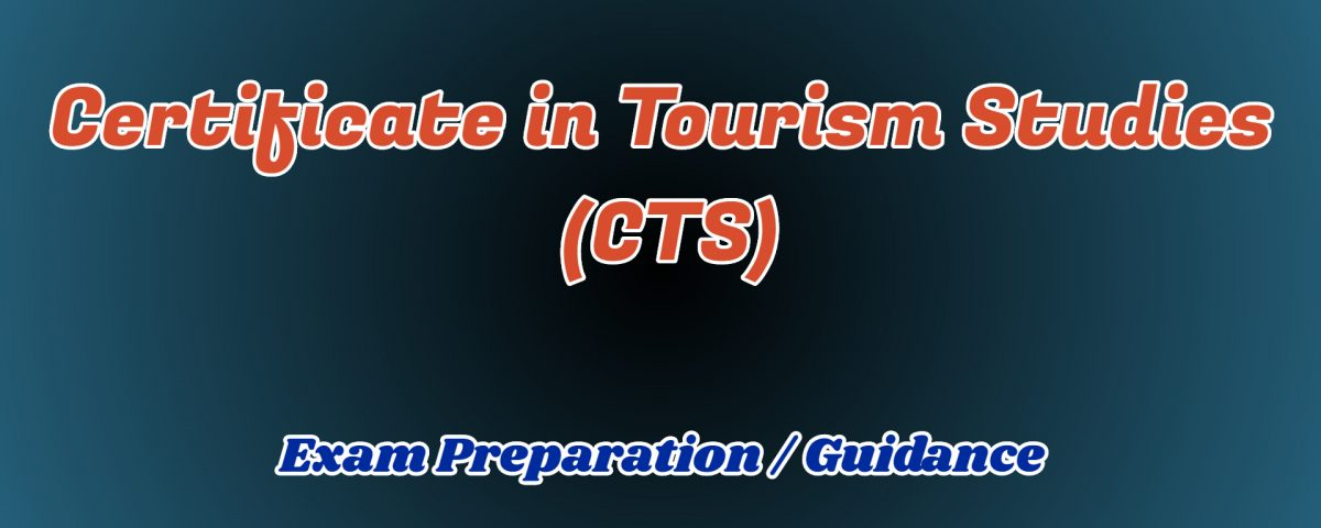 Certificate in Tourism Studies ignou