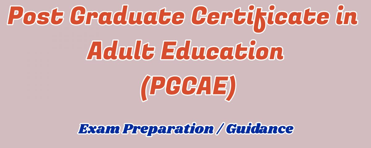 Post Graduate Certificate in Adult EducationPost Graduate Certificate in Adult EducationPost Graduate Certificate in Adult Education ignou