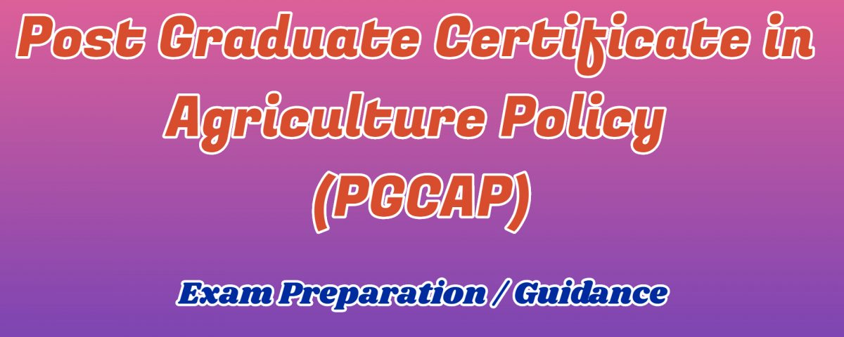 Post Graduate Certificate in Agriculture Policy ignou