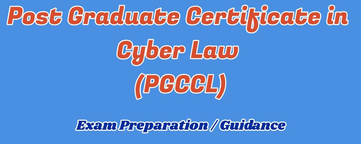 Post Graduate Certificate in Cyber Law ignou