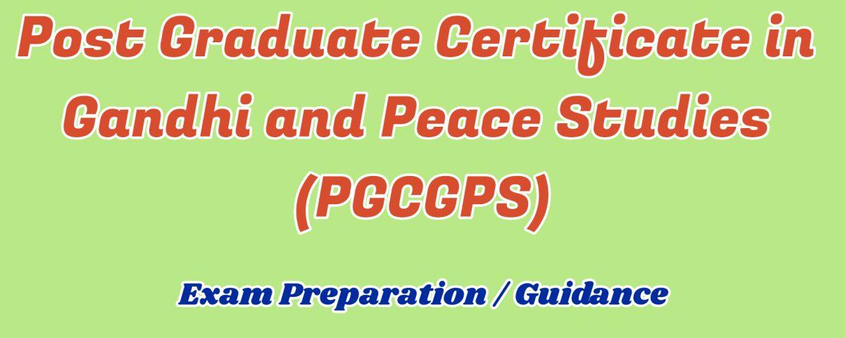 Post Graduate Certificate in Gandhi and Peace Studies ignou