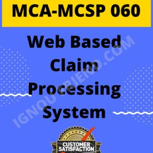 Ignou MCA MCSP-060 Synopsis Only, Topic - Web Based Claim Processing System