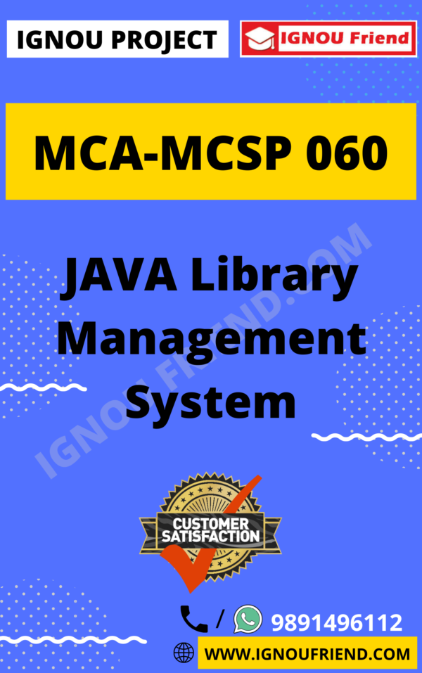 Ignou MCA MCSP-060 Synopsis Only, Topic- JAVA Library Management System