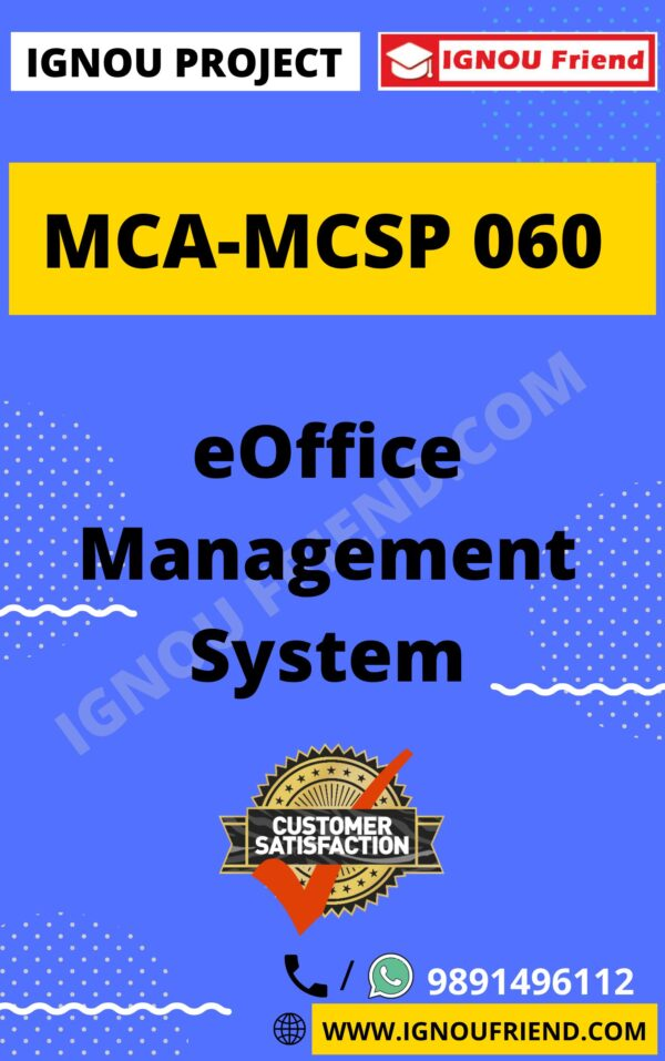 Ignou MCA MCSP-060 Synopsis Only, Topic -- eOffice Management system