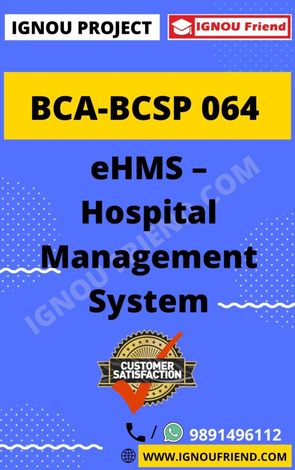 ignou-bca-bcsp064-synopsis-only- eHMS Hospital Management System