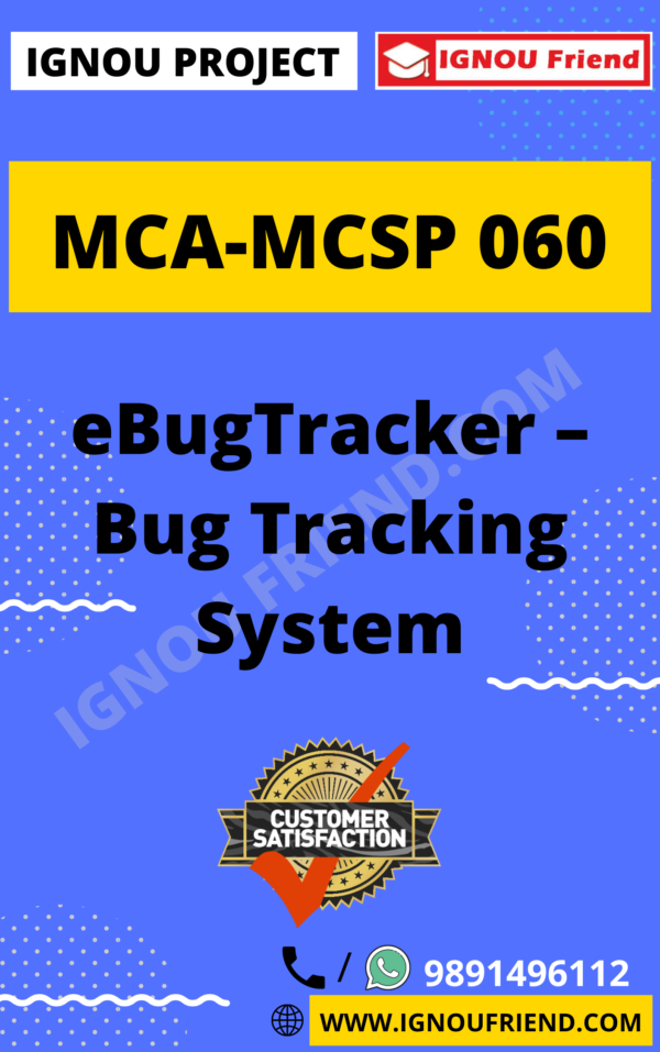 Ignou MCA MCSP-060 Synopsis Only, Topic - eBugTracker - Bug Tracking System