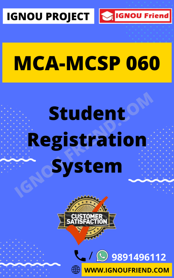 Ignou MCA MCSP-060 Synopsis Only, Topic - Student Registration System