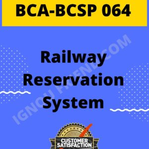 ignou-bca-bcsp064-synopsis-only-Railway Reservation System