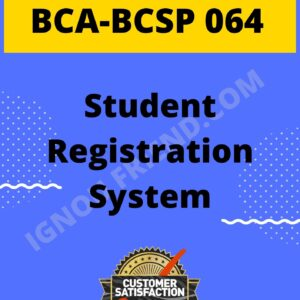 ignou-bca-bcsp064-synopsis-only- Student Registration System