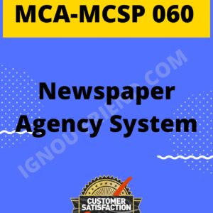 Ignou MCA MCSP-060 Synopsis Only, Topic - Newspaper Agency system