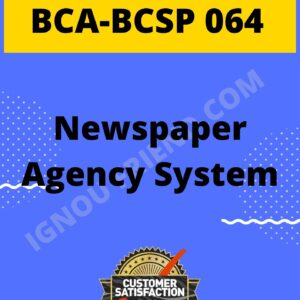 ignou-bca-bcsp064-synopsis-only-Newspaper Agency System